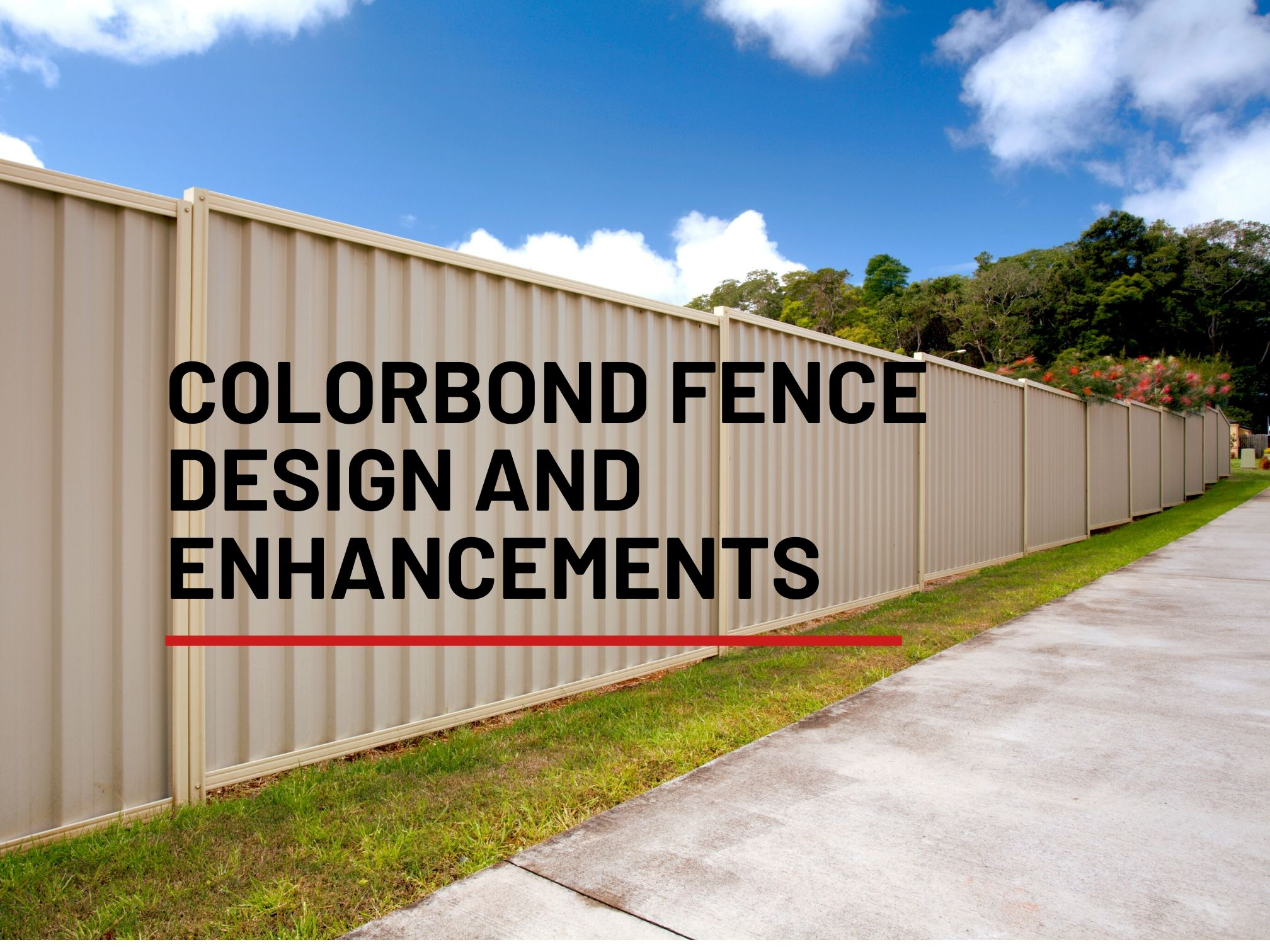 Two Color Colorbond Fence Enhancement and Design Options Perth WA